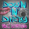 Down N Dirty Sexy Hot Adult Stories from the Street