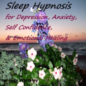 Sleep Hypnosis For Depression, Anxiety, Self Confidence & Emotional Healing-Jody Whiteley
