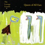 The Lounge Lizards - She Drove Me Mad