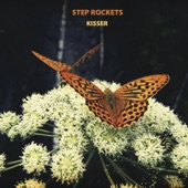Step Rockets - Kisser