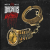 Dreams and Nightmares - Meek Mill