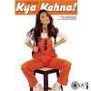 Kya Kehna Original Motion Picture Soundtrack
