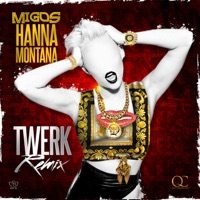 Hannah Montana (Twerk Remix) - Single Mp3 Download