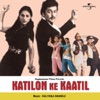 Katilon Ke Kaatil (Original Soundtrack)