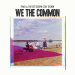 Thao & The Get Down Stay Down - We the Common (For Valerie Bolden)