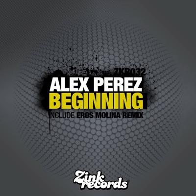 Beginning (Eros Molina) - EP - Alex Pérez