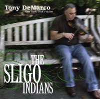 The Sligo Indians by Tony DeMarco on Apple Music