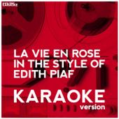La vie en rose (In the Style of Edith Piaff) [Karaoke Version]