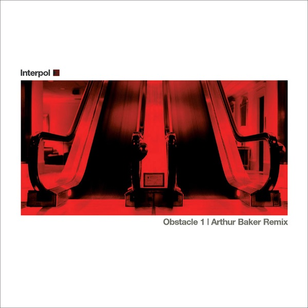 Obstacle 1 (Arthur Baker Remix) - Single