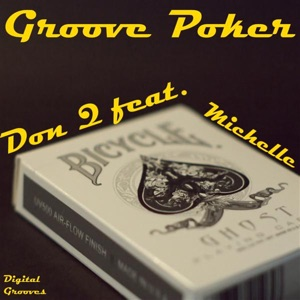 Groove Poker Mp3 Download