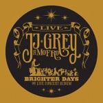 JJ Grey & Mofro - The Sun Is Shining Down