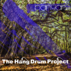 The Hang Drum Project - Square Mile artwork