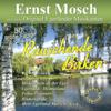 Rauschende Birken - Ernst Mosch & seine Original Egerländer Musikanten
