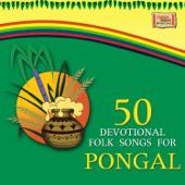 50 Devotional Folk Songs for Pongal