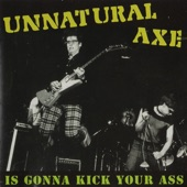 Unnatural Axe - The Man I Don't Wanna Be