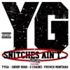 Snitches Ain t Remix feat Tyga Snoop Dogg 2 Chainz French Montana Single