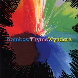 Rainbow Thyme Wynders - Rubble Collection 18 - Remastered