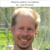 Mindfulness Suomeksi By Jani Roman