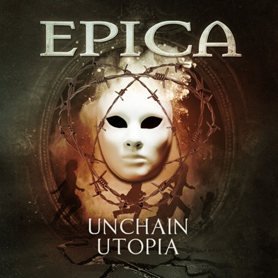 Unchain Utopia - Single - Epica