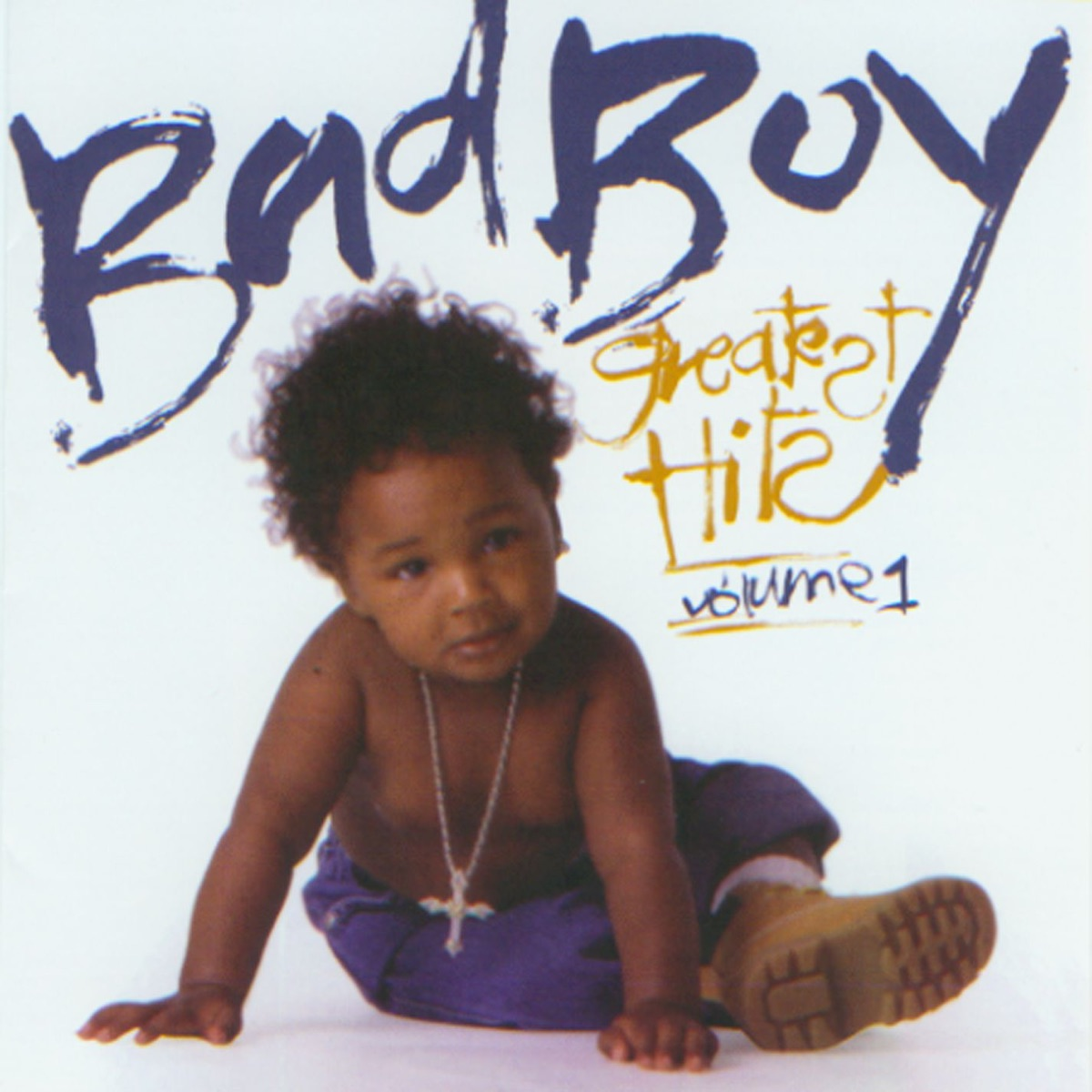 Bad Boy Greatest Hits Volume 1 Various Artists CD cover