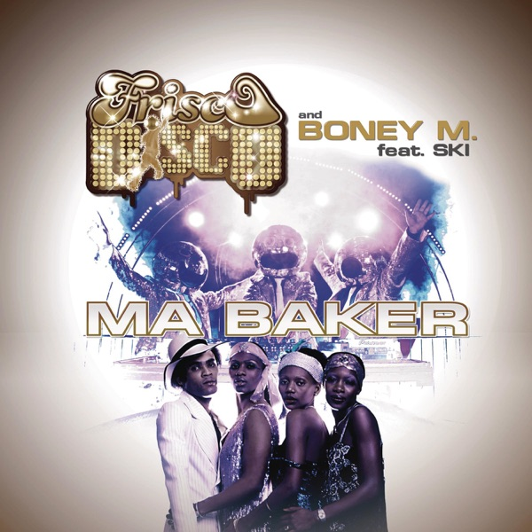 Ma Baker (feat. Ski) [Remixes] - EP