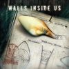 Walls Inside Us - Single, Black Light Discipline