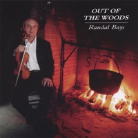 Out of the Woods by Randal Bays on Apple Music