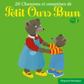 20 chansons & comptines de Petit Ours Brun, vol. 3