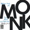 Smoke Gets In Your Eyes  - Thelonious Monk