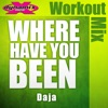 Daja - Where Have You Been  Single Album