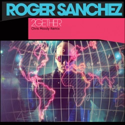 Album: 2gether Single Chris Moody Remix Single by Roger