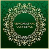 Abundance and Confidence Affirmations