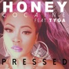 Pressed feat Tyga Single
