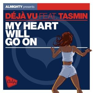 Almighty Presents: My Heart Will Go On (feat. Tasmin) - Single