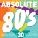 Various Artists - Absolute 80's