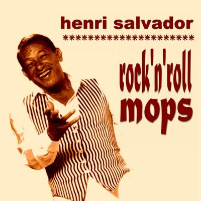 Rock 'n' Roll Mops - Henri Salvador