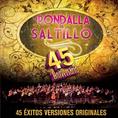 La Rondalla de Saltillo - 45 Aniversario - La Rondalla de Saltillo