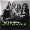 The Essential Mott the Hoople ジャケット写真
