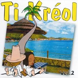 Ti Kreol Vol 2 Par Danielle Rene Corail Sur Apple Music