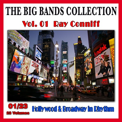 The Big Bands Collection, Vol. 1/23: Ray Conniff - Hollywood & Broadway in Rhythm - Ray Conniff