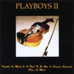 Playboys II - You're There