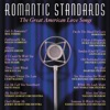 Romantic Standards (The Great American Love Songs)