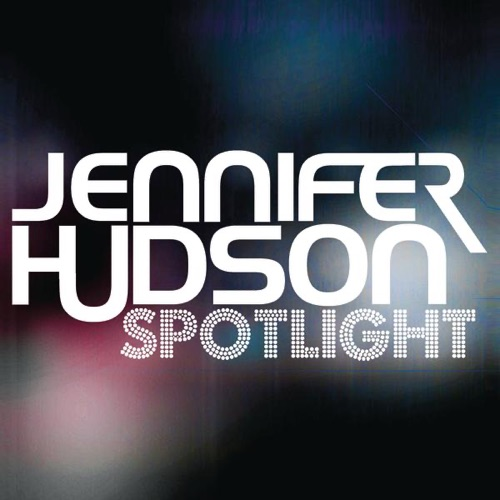 Jennifer Hudson - Spotlight - Single
