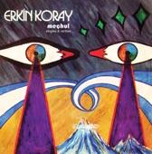 ERKIN KORAY - GOCA DUNYA (OH, BIG WORLD)