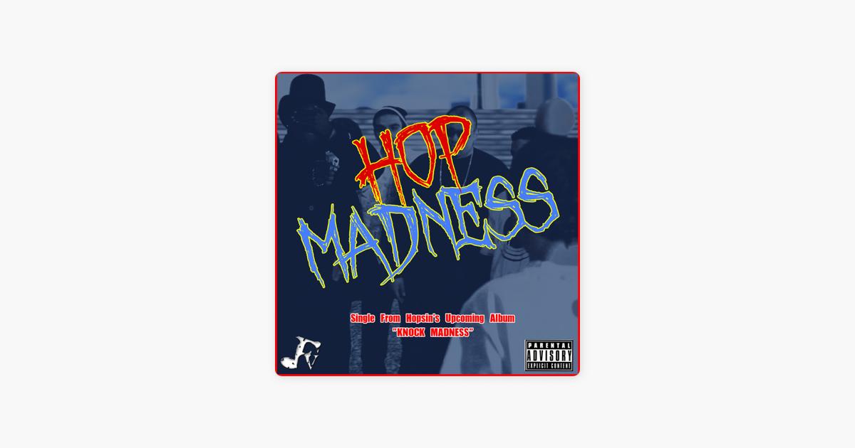 Hop Madness - Single by Hopsin