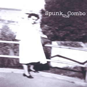 Spunk the Combo - State of Mine