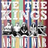 Art of War - Single, We the Kings