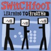 Learning To Breathe, Switchfoot