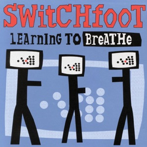 Switchfoot - Dare You To Move (Learning To Breathe Album Version)