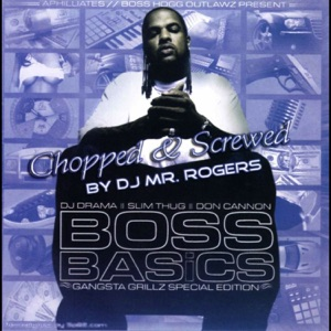 Boss Basics (Chopped & Screwed) Mp3 Download